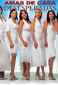 Sofía Vergara, Lorena Meritano, Ana María Orozco, Ruddy Rodríguez, Marisol Romero, and Géraldine Zivic in Amas de casa desesperadas (2006)