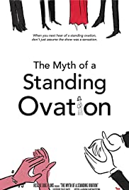 The Myth of a Standing Ovation Poster