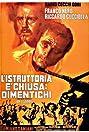 L'istruttoria è chiusa: dimentichi (1971) Poster