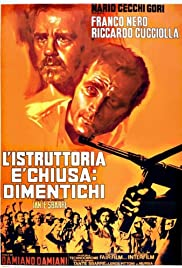 L'istruttoria è chiusa: dimentichi (1971) Poster - Movie Forum, Cast, Reviews