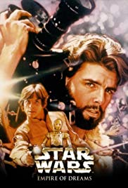 Empire of Dreams: The Story of the 'Star Wars' Trilogy Poster
