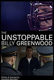 The Unstoppable Billy Greenwood Poster