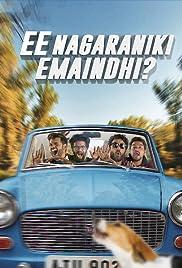 Ee Nagaraniki Emaindi Poster