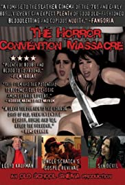 The Horror Convention Massacre Poster