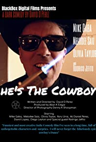 Primary photo for He's the Cowboy
