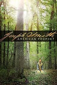 Joseph Smith: American Prophet (2017)