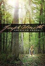 Joseph Smith: American Prophet