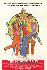 The Beniker Gang(1984) Poster - Movie Forum, Cast, Reviews