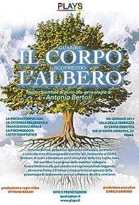 Primary photo for Il corpo e l'albero (il lavoro trans-generazionale di Antonio Bertoli)