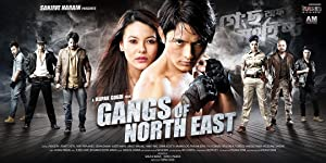 Gangs of North East movie, song and  lyrics
