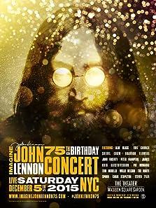 Imagine: John Lennon 75th Birthday Concert (2015 TV Special)