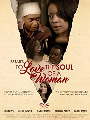 Where to stream To Love the Soul of a Woman
