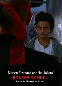 New movie video download Morton Fizzback and the Jokers: Hounds of Hell [Mp4]