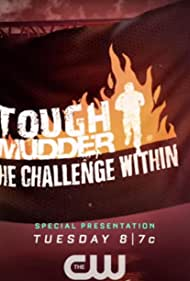 Tough Mudder: The Challenge Within (2017)