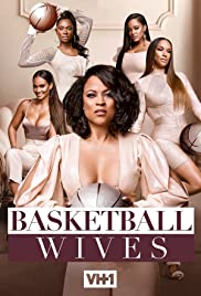 Basketball Wives Poster - TV Show Forum, Cast, Reviews