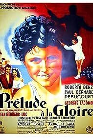 Roberto Benzi, Paul Bernard, Jean Debucourt, Georges Lacombe, and Jean Bernard-Luc in Prélude à la gloire (1950)