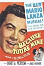 Because You're Mine (1952) Poster