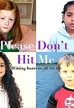 Please Don't Hit Me