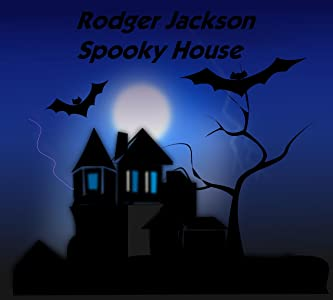 The watching movie Rodger Jackson's Spooky House [1280p]