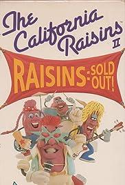 Raisins Sold Out: The California Raisins II Poster