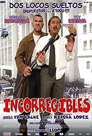 Incorregibles Poster