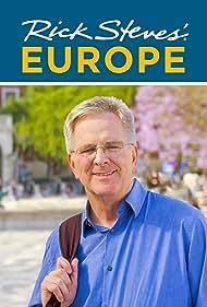 Rick Steves' Europe (2000) Poster - TV Show Forum, Cast, Reviews