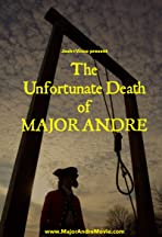 The Unfortunate Death of Major Andre