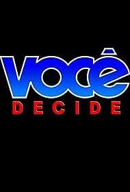 Você Decide (1992)