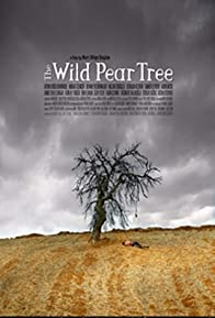 Primary photo for Making of the Wild Pear Tree