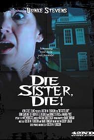 Brinke Stevens in Die Sister, Die! (2013)