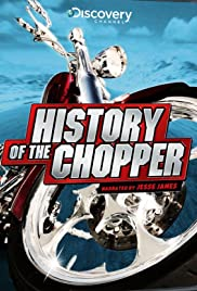 History of the Chopper Poster