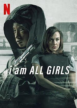 I Am All Girls - Mon TV