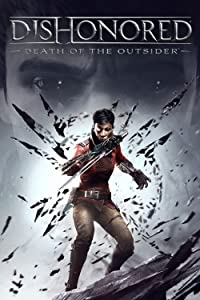 Funny downloads movie Dishonored: Death of the Outsider [HD]
