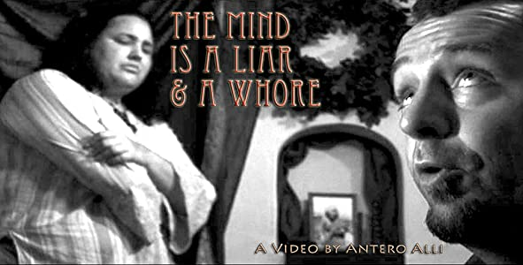 Websites to watch free movie The Mind Is a Liar and a Whore by [2K]