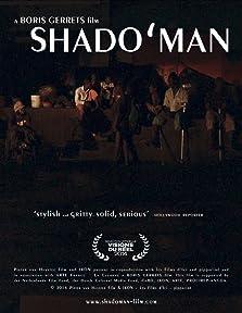 Shado'man (2013)