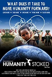 Humanity Stoked Poster