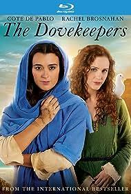 Cote de Pablo and Rachel Brosnahan in The Dovekeepers (2015)