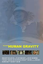 The Law of Human Gravity Poster