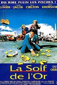 La soif de l'or (1993)