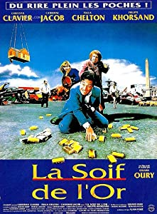 Movie tv downloads legal La soif de l'or France [2k]