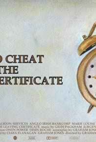 Primary photo for How to Cheat in the Leaving Certificate