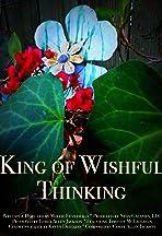 King of Wishful Thinking