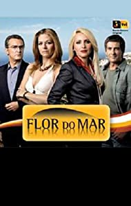 New free movie to watch online Flor do Mar Portugal [mts]