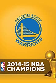 2014-2015 NBA Champions - Golden State Warriors Poster
