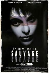 La demoiselle sauvage (1991)