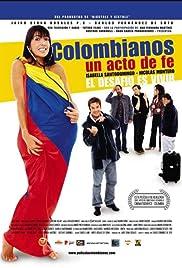 Colombianos, un acto de fe Poster