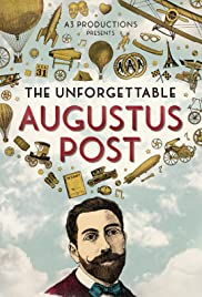 The Unforgettable Augustus Post Poster