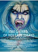 The Legend of Dog Lady Island