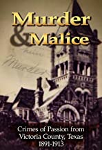 Murder and Malice