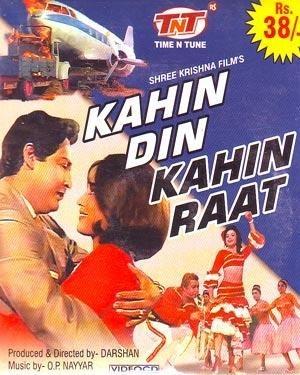 Kahin Din Kahin Raat movie, song and  lyrics
